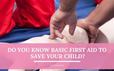 Do You Know Basic First Aid to Save Your Child?