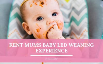 Kent Mums Baby Led Weaning Experience