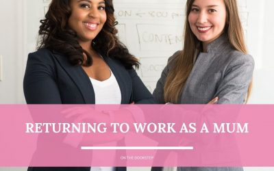Returning to Work as a Mum
